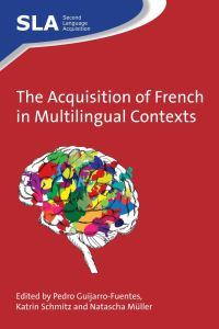 Jacket Image For: The Acquisition of French in Multilingual Contexts