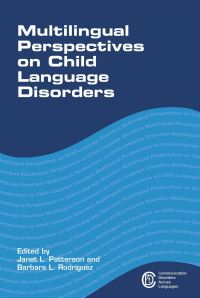 Jacket Image For: Multilingual Perspectives on Child Language Disorders