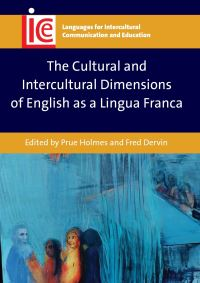 Jacket Image For: The Cultural and Intercultural Dimensions of English as a Lingua Franca