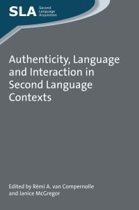 Jacket Image For: Authenticity, Language and Interaction in Second Language Contexts