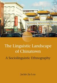 Jacket Image For: The Linguistic Landscape of Chinatown