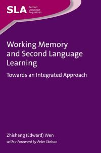 Jacket Image For: Working Memory and Second Language Learning