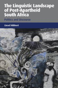 Jacket Image For: The Linguistic Landscape of Post-Apartheid South Africa