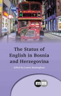 Jacket Image For: The Status of English in Bosnia and Herzegovina