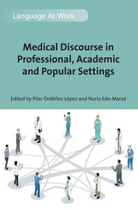 Jacket Image For: Medical Discourse in Professional, Academic and Popular Settings