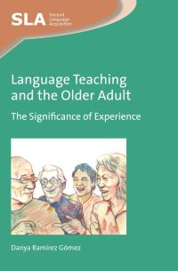 Jacket Image For: Language Teaching and the Older Adult