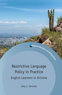 Jacket Image For: Restrictive Language Policy in Practice
