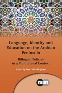 Jacket Image For: Language, Identity and Education on the Arabian Peninsula