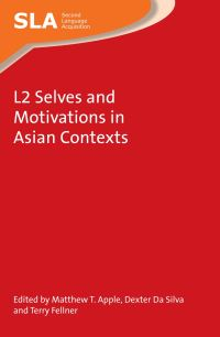 Jacket Image For: L2 Selves and Motivations in Asian Contexts