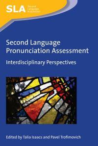 Jacket Image For: Second Language Pronunciation Assessment