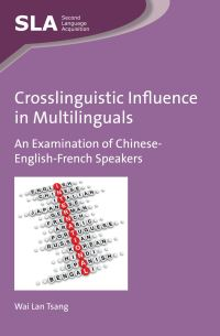 Jacket Image For: Crosslinguistic Influence in Multilinguals