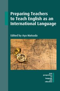 Jacket Image For: Preparing Teachers to Teach English as an International Language