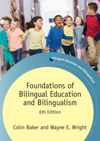 Jacket Image For: Foundations of Bilingual Education and Bilingualism