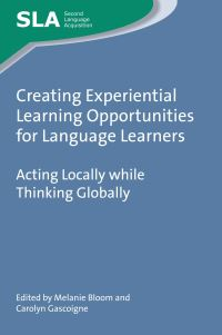 Jacket Image For: Creating Experiential Learning Opportunities for Language Learners