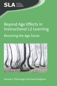 Jacket Image For: Beyond Age Effects in Instructional L2 Learning