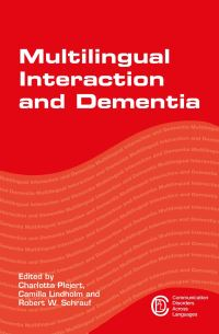 Jacket Image For: Multilingual Interaction and Dementia