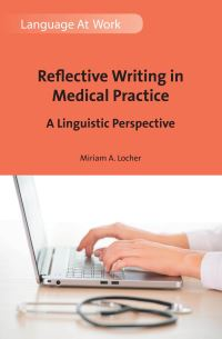 Jacket Image For: Reflective Writing in Medical Practice