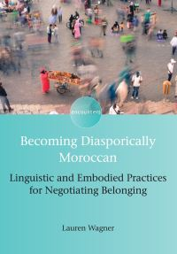 Jacket Image For: Becoming Diasporically Moroccan