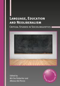 Jacket Image For: Language, Education and Neoliberalism