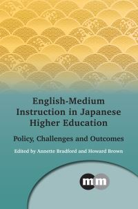 Jacket Image For: English-Medium Instruction in Japanese Higher Education