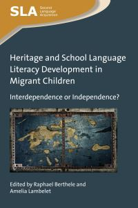 Jacket Image For: Heritage and School Language Literacy Development in Migrant Children