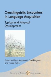 Jacket Image For: Crosslinguistic Encounters in Language Acquisition