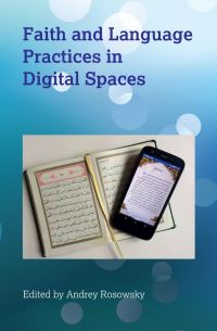Jacket Image For: Faith and Language Practices in Digital Spaces