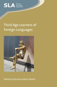 Jacket Image For: Third Age Learners of Foreign Languages