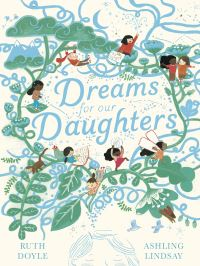 Jacket Image For: Dreams for our daughters