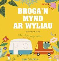 Jacket Image For: Broga'n mynd ar wyliau