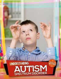 Jacket Image For: Understanding autism spectrum disorder