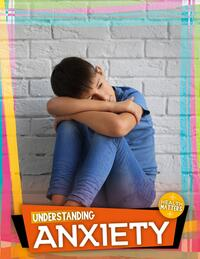Jacket Image For: Understanding anxiety