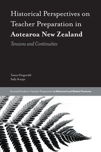 Jacket image for Historical Perspectives on Teacher Preparation in Aotearoa New Zealand