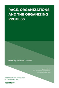 Jacket image for Race, Organizations, and the Organizing Process