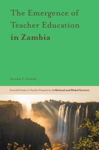 Jacket image for The Emergence of Teacher Preparation in Zambia