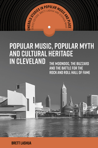 Jacket image for Popular Music, Popular Myth and Cultural Heritage in Cleveland