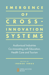 Jacket image for Emergence of Cross-innovation Systems