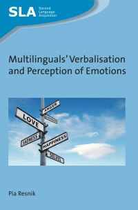 Jacket Image For: Multilinguals' Verbalisation and Perception of Emotions