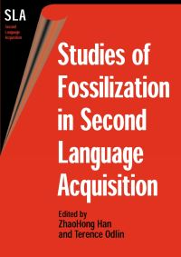 Jacket Image For: Studies of Fossilization in Second Language Acquisition