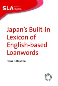 Jacket Image For: Japan's Built-in Lexicon of English-based Loanwords
