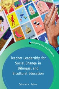 Jacket Image For: Teacher Leadership for Social Change in Bilingual and Bicultural Education