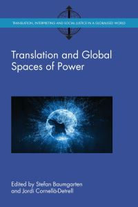 Jacket Image For: Translation and Global Spaces of Power
