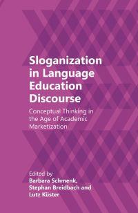 Jacket Image For: Sloganization in Language Education Discourse