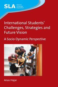 Jacket Image For: International Students' Challenges, Strategies and Future Vision