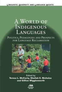 Jacket Image For: A World of Indigenous Languages