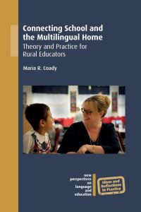 Jacket Image For: Connecting School and the Multilingual Home