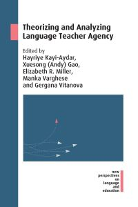 Jacket Image For: Theorizing and Analyzing Language Teacher Agency