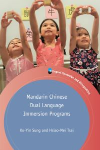 Jacket Image For: Mandarin Chinese Dual Language Immersion Programs