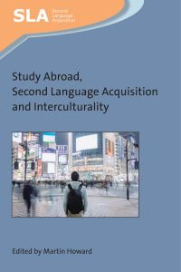 Jacket Image For: Study Abroad, Second Language Acquisition and Interculturality