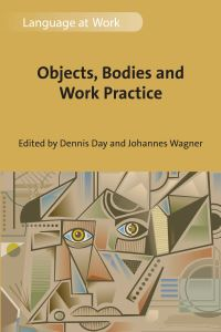 Jacket Image For: Objects, Bodies and Work Practice